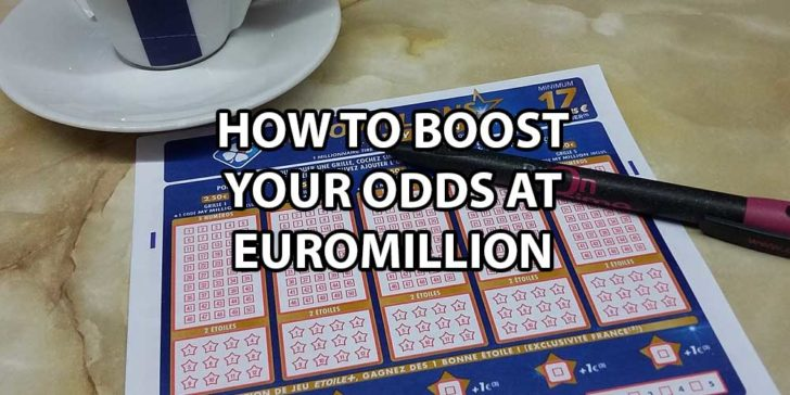 How to Increase Your Chances of Winning EuroMillions